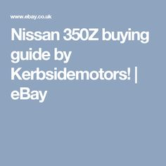 Nissan 350z: ph buying guide | pistonheads.