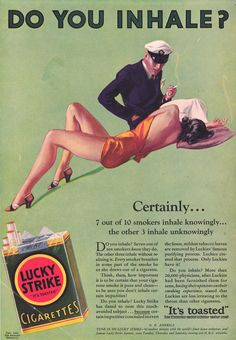 Lucky Strike Cigarettes Do You Inhale Certainly - Mad Men Art: The Vintage Advertisement Art Collection Old Advertisements, Retro Advertising, Retro Ads, Anti Tabaco, Propaganda Enganosa, Vintage Cigarette Ads, Pub Vintage, Funny Commercials, Funny Ads