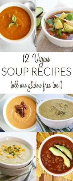 12 Vegan Soup Recipes (all are gluten free too) - Curl up with one of these easy comforting vegan soups to warm your body and soul! From soup to chili, you'll find something to satisfy your taste buds!