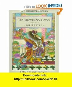 The Emperors New Clothes (9780525446118) Hans Christian Andersen, Riki Levinson , ISBN-10: 0525446117  , ISBN-13: 978-0525446118 ,  , tutorials , pdf , ebook , torrent , downloads , rapidshare , filesonic , hotfile , megaupload , fileserve