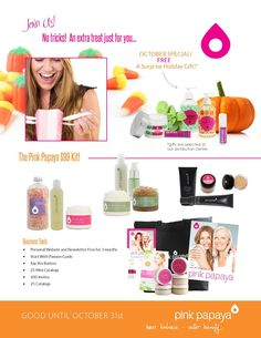 ENDS OCTOBER 31st 2014! - Join Us! No tricks, just a little extra treat for you! (Receive a FREE Holiday Item with your enrollment kit.) www.pinkpapayaparties.com