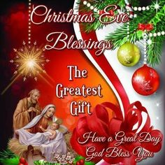 Christmas Eve Blessings