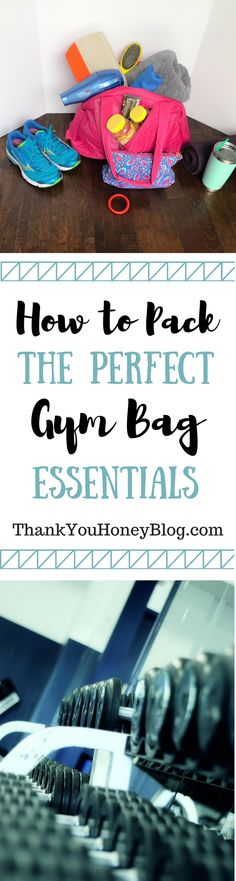 How to Pack the Perfect Gym Bag Essentials -  get ready for your weightlifting or yoga workout with things every woman can benefit from at the gym. #AGummyYouCanTrust #ad