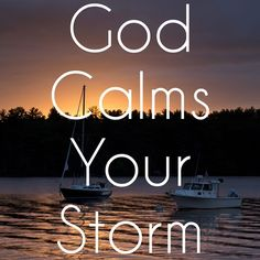 """God calms the storms in your life! How many times in our own lives do sudden storms arise? God reveals to us the way to handle the storms in our lives in Mark 4: """"As evening came, Jesus said to his disciples, 'Let's cross to the other side of the lake.' So they took Jesus in the boat and started out, leaving the crowds behind (although other boats followed). But soon a fierce storm came up. High waves were breaking into the boat, and it began to fill with water. Jesus was sleeping at the…"""