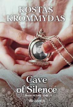 #BookReview A heart-rending novel. Cave of Silence by Kostas Krommydas #truestory #WWIIromance Read the 5-star review!