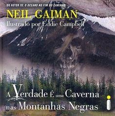 A Verdade É Uma Caverna nas Montanhas Negras por Neil Gaiman https://www.amazon.com.br/dp/8580576679/ref=cm_sw_r_pi_dp_w2SCxb2TZ1PNR