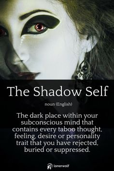 The Shadow Self. (Click to take a free Shadow Self Test).