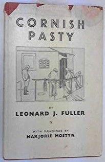 'CORNISH PASTY' | Leonard J. Fuller A book with drawings by Marjorie Mostyn Onen hag oll. ✫ღ⊰n