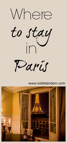Where to stay in Paris /Où rester à Paris