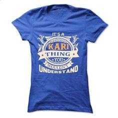 its a KARI Thing You Wouldnt Understand ! - T Shirt, Ho - #tshirt template #sweatshirts. SIMILAR ITEMS => https://www.sunfrog.com/Names/its-a-KARI-Thing-You-Wouldnt-Understand--T-Shirt-Hoodie-Hoodies-YearName-Birthday-38121834-Ladies.html?68278