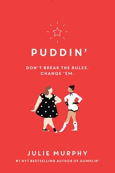 Exclusive Cover Reveal: Puddin' by Julie Murphy - The B&N Teen Blog — The B&N Teen Blog