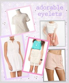 adorable eyelet picks for summer 2012 #fashion