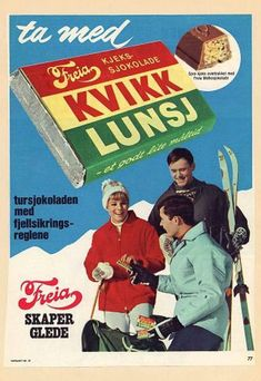 The Norwegian KitKat. In such a healthy and active country as Norway, I find it hard to comprehend that a chocolate bar has such a place in peoples hearts! The Kvikk Lunsj bar is known for its distinctive red, yellow and green wrapper. Ski Posters, Travel Posters, Vintage Ski, Vintage Posters, Chocolates, Plakat Design, Lost In The Woods, Illustrations, Retro