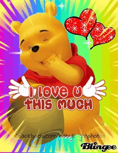 Winnie The Pooh Loves YOU! Winnie The Pooh Gif, Winnie The Pooh Pictures, Tigger And Pooh, Winne The Pooh, Winnie The Pooh Friends, Pooh Bear, Eeyore Quotes, Hug Quotes, Sweet Quotes