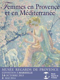Expo Femmes en Provence et en Méditerranée. Du 14 octobre 2013 au 4 mai 2014 à Marseille.
