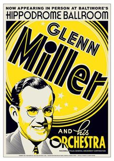 Glenn Miller and His Orchestra Baltimore Hippodrome 1939 Poster - Jazz and Blues Posters - Music. Fast shipping in the USA. Glenn Miller, Concert Jazz, Concert Posters, Kinds Of Music, My Music, Iowa, Swing Jazz, Musica Disco, Jazz Poster