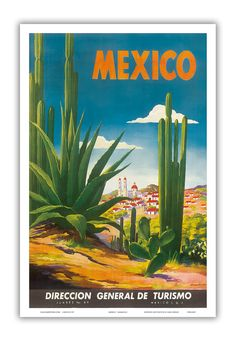 Vintage Mexico Cactus Mexican Travel Tourism Poster Re-Print Old Poster, Retro Poster, Print Poster, Travel Ads, Travel And Tourism, Travel Guide, Travel Destinations, Vintage Travel Posters, Vintage Postcards