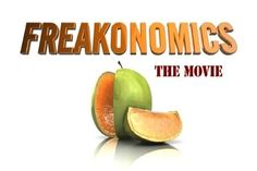 FREAKONOMICS (2010) - Freakonomics explains different elements of popular culture through economic theory and statistics. Issues include everything from cheating sumo wrestlers to whether Roe v. Wade produced a drop in crime.