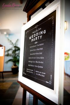 This is a cute alternative to printing programs for every guest! Hang a sign before guests enter the ceremony space so they can see the order of wedding events and whose in your bridal party   Lynda Berry Photography