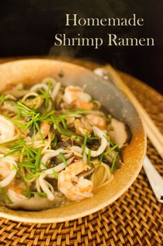 Homemade Shrimp Ramen from heart mind and seoul Ramen Recipes, Bean Recipes, Shrimp Recipes, Orzo Recipes, Roasted Vegetable Soup, Vegetable Pho, Easy To Digest Foods, Chinese Recipes, Chinese Food