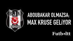 Aboubakar olmazsa Max Kruse!