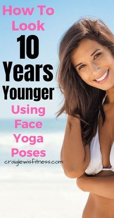6 Face Yoga Poses To Look 10 Years Younger – Craig Lewis Want to look 10 years younger? Use these 6 face yoga poses and reverse the aging process. Quick Weight Loss Tips, Weight Loss Help, Yoga For Weight Loss, Losing Weight, Yin Yoga, Lose Weight In A Week, How To Lose Weight Fast, Reduce Weight, Fitness Gym