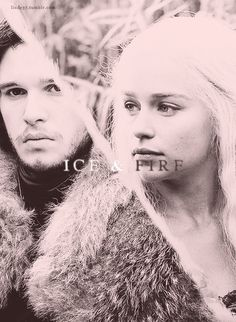 """Ice & Fire"" Jon Snow & Daenerys Targaryen - these are the two characters I think the story is all about. Everyone else has been supporting the storyline"