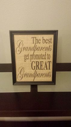 Framed Burlap Print - The Best Grandparents are Promoted to Great Grandparents - Announce Pregnancy - Gift - Family - Christmas - 8x10