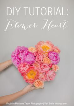 DIY Flower Heart Tutorial | Marianne Taylor Photography | Bridal Musings Wedding Blog