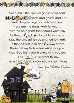 May the only ghost that haunts you be the Holy Ghost...Cute religious Halloween poem