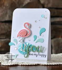 Pickled Paper Designs: You Are My Happy; Reverse Confetti Fabulous Flamingo, All About You, Reverse Confetti  Cuts: Fabulous Flamingo, Perfectly Paisley, Tag Me Too, Woodgrain EF by Amy Sheffer