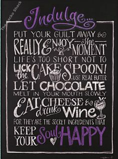 Indulge Blackboard Canvas Chocolate Cheese Cake Wine Happy by Lisa Pollock Metal Garden Art, Chocolate Cheesecake, Blackboards, Bar Signs, Wine Drinks, Melting Chocolate, Soy Candles, Are You Happy, Lisa