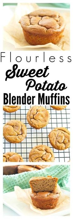 Flourless Sweet Potato Blender Muffins - A muffin where the #1 ingredient is a…