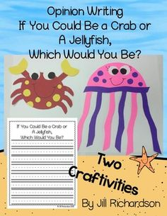 Have fun with your children making two ocean animal craftivities!Let them choose...If you could be an ocean animal, would you rather be a crab or a jellyfish?This covers the common core opinion writing standards.Integrates art with writing!Take a Preview Peek!!Included are three different opinion writing forms:Kindergarten First GradeSecond GradeYou may also use the different formats within each grade to meet the needs of all learners.Patterns are included to make the crab or jellyfish…