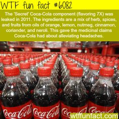 What is Coca-Cola's secret ingredients - WTF fun facts