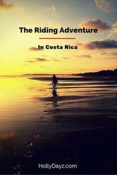 The Riding Adventure in Costa Rica ©2016 HollyDayz