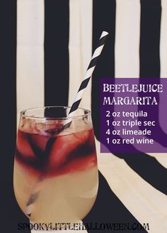 "A margarita recipe so good, it'll make you yell, ""Beetlejuice, Beetlejuice, Beetleju-"" - well, you know. We're not trying to summon bio-exorcists here..."