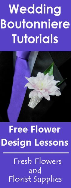 How to Make a Boutonniere - Easy To Design Boutonniere Vase - Learn how to make boutonnieres, corsages, fresh bridal bouquets, table centerpieces and church floral decorations.  Buy wholesale flowers and discount florist supplies.