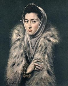 "renaissance-art: "" El Greco c. Lady in a Fur Wrap "" Renaissance Kunst, Renaissance Portraits, Glasgow Art Gallery, Women Artist, Glasgow Museum, Spanish Art, Creta, Fur Wrap, Paul Cezanne"