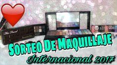 SORTEO INTERNACIONAL 🎁 MAQUILLAJE  2017