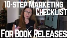 10-step Marketing Checklist for Book Releases - #Authortube