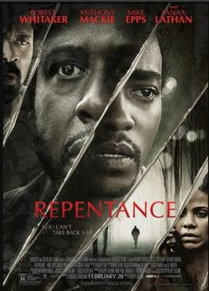 My new movie Repentance w/ Forest Whitaker and Anthony Mackie. In theaters Feb 2014.