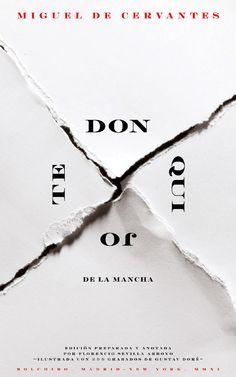 Don Quijote de la Mancha, Miguel de Cervantes. Editorial Bolchiro