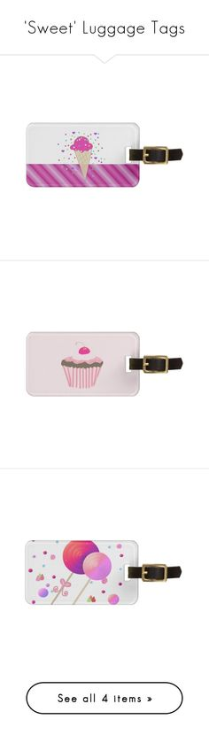 'Sweet' Luggage Tags by fit4you on Polyvore featuring #cupcakes #icecreamcone #lollipops