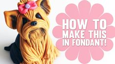 Learn how to make a cute Yorkshire Terrier Cake Topper - Cake Decorating Tutorial Fondant Dog, Fondant Animals, Fondant Toppers, Fondant Cakes, Cupcake Cakes, Cupcake Toppers, Dog Cake Topper, Cake Topper Tutorial, Fondant Tutorial