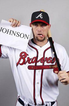 Chris Johnson, 3rd base, Atlanta Braves. I like guys with a sense of humor! ♡