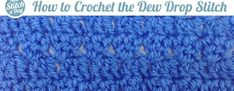 How to Crochet the Dew Drop Stitch. How to Crochet the Dew Drop Stitch from New Stitch A Day. Watch the latest episode of New Stitch A Day on Blip! For written instructions and photos please visit: . Crochet Stitches Patterns, Crochet Chart, Crochet Lace, Free Crochet, Stitch Patterns, Crochet Geek, Knit Stitches, New Stitch A Day, Left Handed Crochet