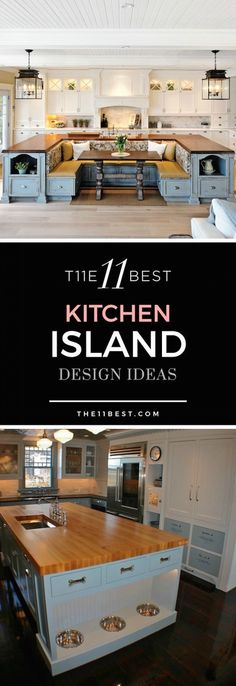 Kitchen islands make the kitchen more comfortable, functional and organized. Look at these 11 best kitchen islands for inspiration.