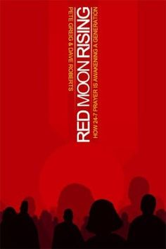 Amazing book about the 24-7 prayer movement.    the sagely blog: Recommendation :: Red Moon Rising :: Pete Greig & Dave Roberts