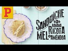 Sanduíche do Pitadas: Banana com ricota, mel e amêndoa
